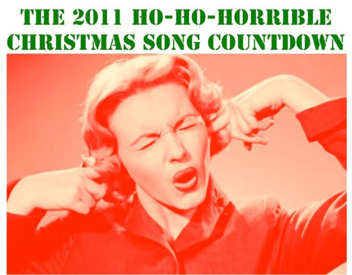 Ho-Ho-Horrible Christmas Song Countdown